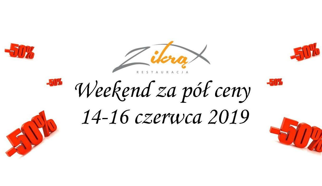 Weekend za pół ceny 2019